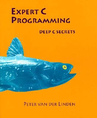 Image for Expert C Programming: Deep C Secrets