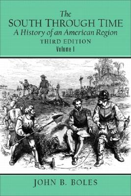 Image for The South Through Time: A History of an American Region, Vol. 1