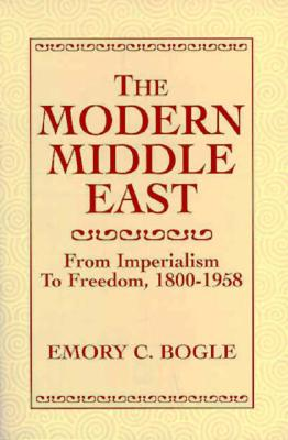 Image for MODERN MIDDLE EAST FROM IMPERIALISM TO FREEDOM, 1800-1958