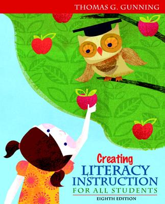 Image for Creating Literacy Instruction for All Students (8th Edition)