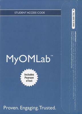NEW MyOMLab with Pearson eText -- Access Card -- for Principles of Operations Management (MyOMlab (Access Codes)), Jay Heizer (Author), Barry Render (Author)