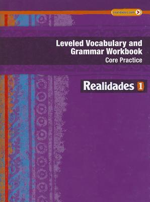 Image for REALIDADES 2014 LEVELED VOCABULARY AND GRAMMAR WORKBOOK LEVEL 1 (Realidades: Level 1)