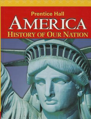 Image for America: History of Our Nation 2014 Survey Student Edition Grade 8