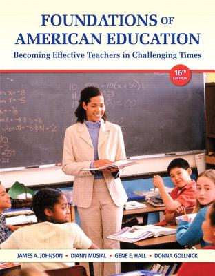 Image for Foundations of American Education, Loose-Leaf Plus NEW MyEducationLab with Video-Enhanced Pearson eText -- Access Card Package (16th Edition)