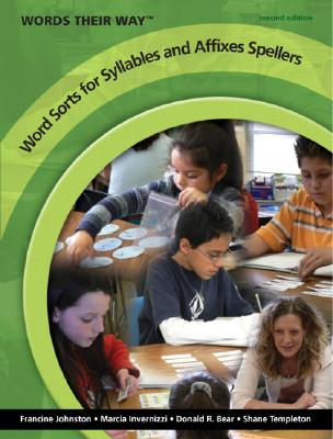 Image for Words Their Way Word Sorts for Syllables and Affixes Spellers (2nd Edition)