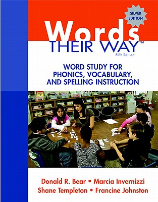 Image for Words Their Way: Word Study for Phonics, Vocabulary, and Spelling Instruction (5th Edition) (Words Their Way Series)