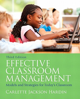 Image for Effective Classroom Management  Models and Strategies for Today's Classrooms