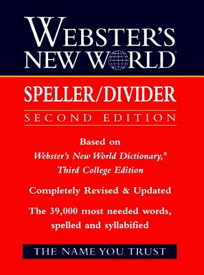 Webster's New World Speller/Divider, The Editors of the Webster's N