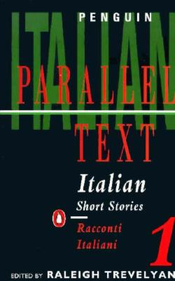 Image for Italian Short Stories 1: Parallel Text Edition (Penguin Parallel Text) (v. 1) (Italian Edition)