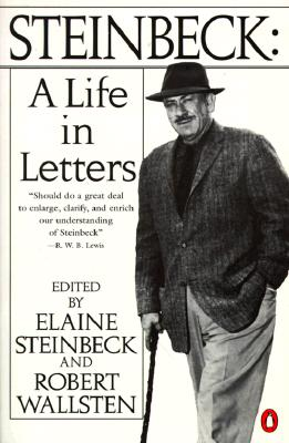 Steinbeck: A Life in Letters, Steinbeck, John