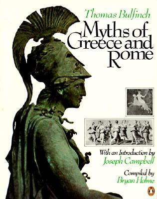 Myths of Greece and Rome, Bryan Holme, Thomas Bulfinch