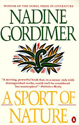 A Sport of Nature, Gordimer, Nadine
