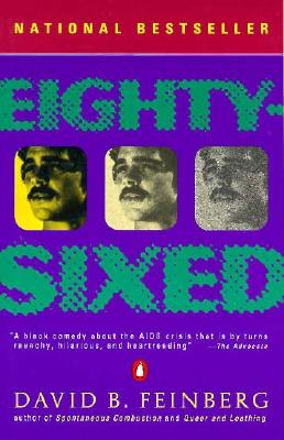 Eighty-Sixed (Contemporary Amer Fiction), Feinberg, David B.