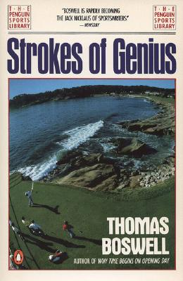 Strokes of Genius (Penguin Sports Library), Boswell, Thomas