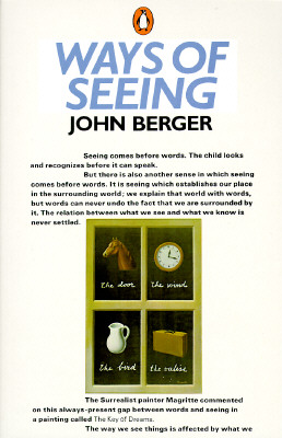 Image for Ways of Seeing: Based on the BBC Television Series (Penguin Books for Art)
