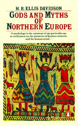 Gods and Myths of Northern Europe, Davidson, H.R. Ellis