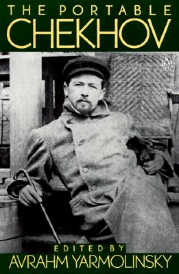 "The Portable Chekhov (Portable Library), ""Chekhov, Anton"""