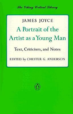 Image for A Portrait of the Artist as a Young Man: Text, Criticism, and Notes (Critical Library, Viking)
