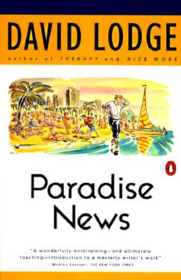Paradise News : A Novel, DAVID LODGE