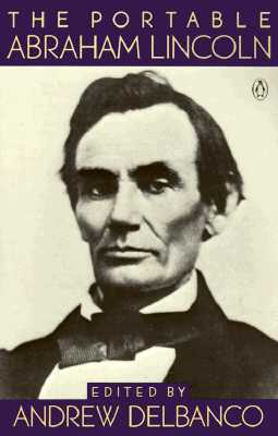 Image for The Portable Abraham Lincoln (Portable Library)