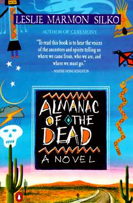 "Almanac of the Dead, ""Silko, Leslie Marmon"""