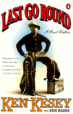 Image for Last Go Round: A Real Western