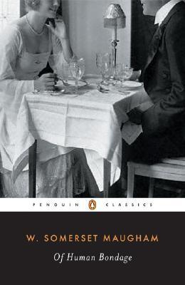 Of Human Bondage (Penguin Twentieth-Century Classics), W. Somerset  Maugham