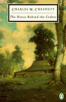 Image for The House Behind the Cedars (Penguin Classics)