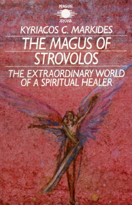 Image for The Magus of Strovolos: The Extraordinary World of a Spiritual Healer