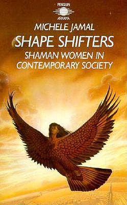 Image for Shape Shifters: Shaman Women in Contemporary Society