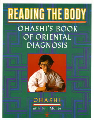 Image for Reading the Body: Ohashi's Book of Oriental Diagnosis