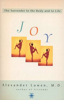 Image for Joy: The Surrender to the Body and to Life (Compass)