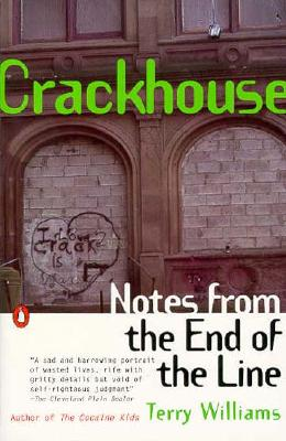 Image for Crackhouse: Notes from the End of the Line