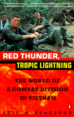 Image for RED THUNDER TROPIC LIGHTNING THE WORLD OF A COMBAT DIVISION IN VIETNAM