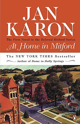 At Home in Mitford, the First Novel in the Beloved Mitford Series, Karon, Jan