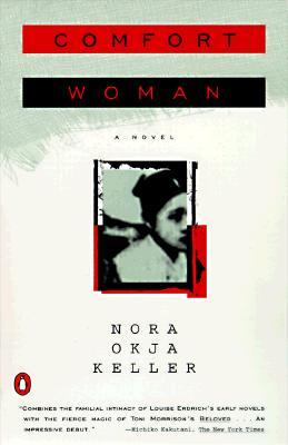 Comfort Woman, Nora Okja Keller
