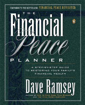 Image for The Financial Peace Planner: A step-by step guide to restoring your family's financial health