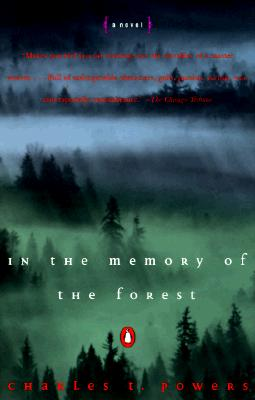 In the Memory of the Forest: A Novel, Powers, Charles T.