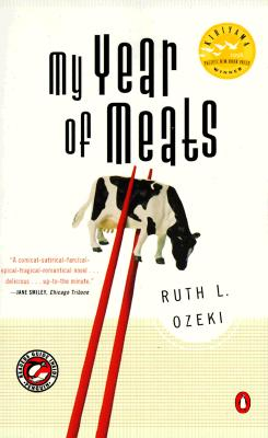 My Year of Meats, Ruth Ozeki, Ruth L. Ozeki