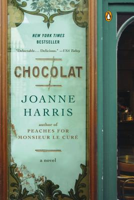 Chocolat: A Novel (A Vianne Rocher Novel), Harris, Joanne