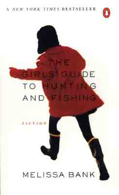 Image for The Girls Guide to Hunting and Fishing