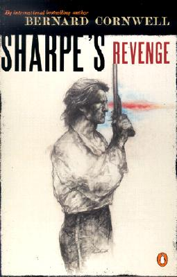 SHARPE'S REVENGE : RICHARD SHARPE AND TH, BERNARD CORNWELL