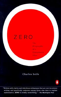 Zero: The Biography of a Dangerous Idea, Seife, Charles