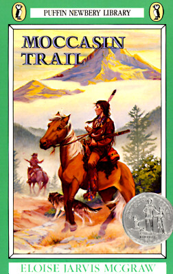 Moccasin Trail (Puffin Newberry Library), Eloise Jarvis McGraw