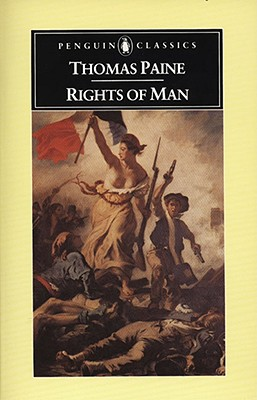 Rights of Man (Penguin American Library), Paine, Thomas