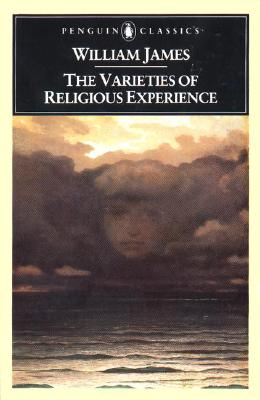 Image for Varieties of Religious Experience : A Study in Human Nature