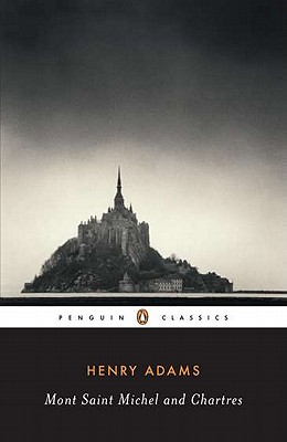 Image for Mont-Saint-Michel and Chartres (Penguin Classics)