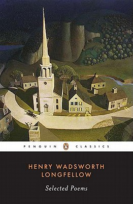 Longfellow: Selected Poems (Penguin Classics), Longfellow, Henry Wadsworth