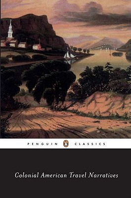 Colonial American Travel Narratives (Penguin Books for History: U.S.), Various