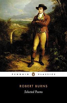 "Selected Poems (Penguin Classics), ""Burns, Robert"""